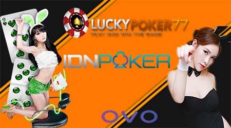 Daftar Situs Poker Online Terbaru IdnPlay Online Via oVo