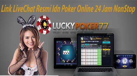 Link LiveChat Resmi Idn Poker Online 24 Jam NonStop