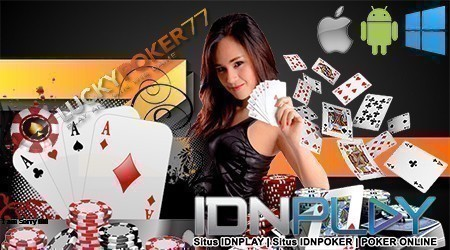 Ceme Online IDNPlay Ceme, Poker, Domino, Capsa